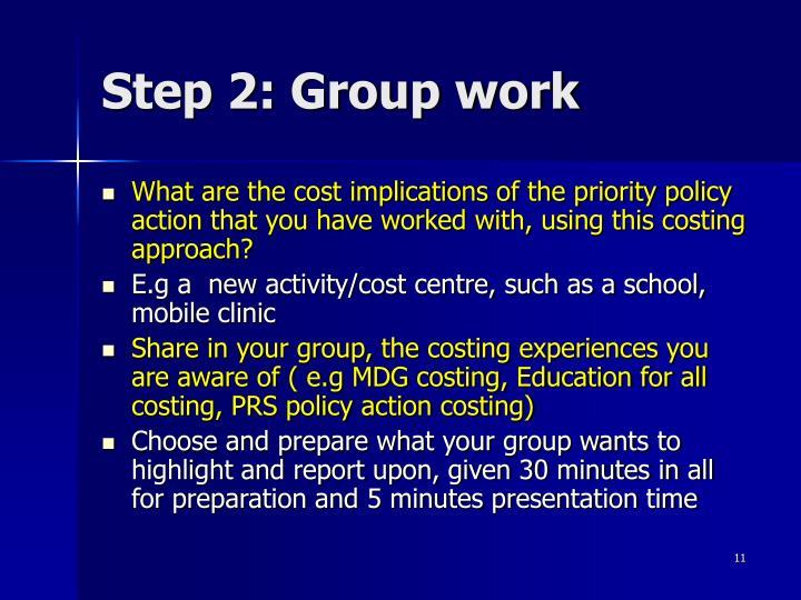 Step 2: Group work