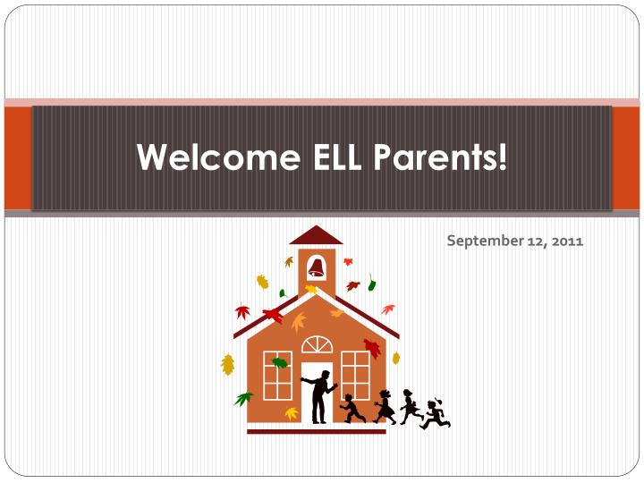 welcome ell parents n.