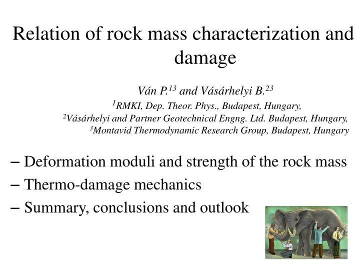 Deformation moduli and strength of the rock mass