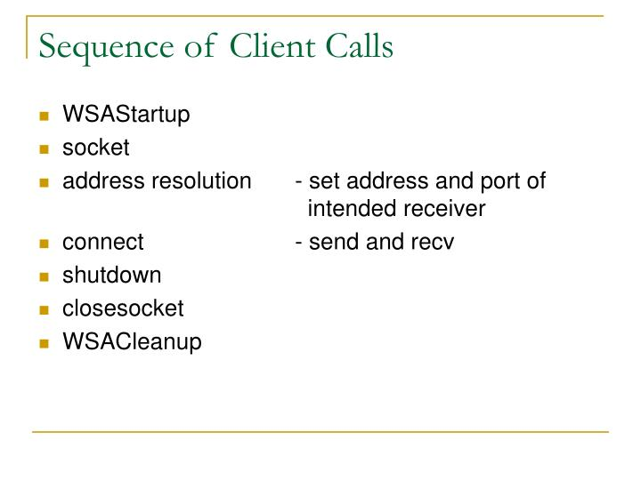Sequence of Client Calls