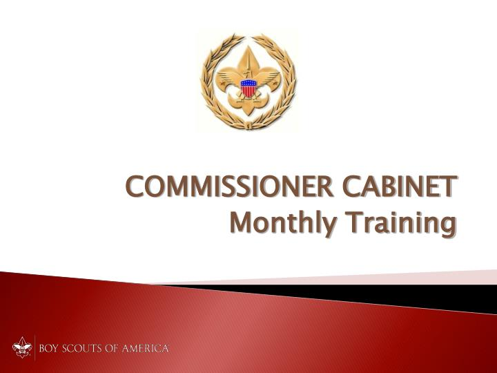 Commissioner cabinet monthly training