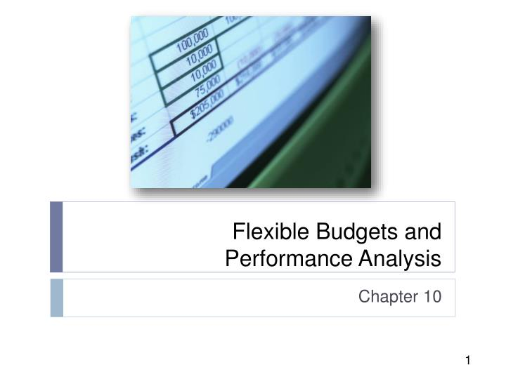 flexible budgets and performance analysis n.