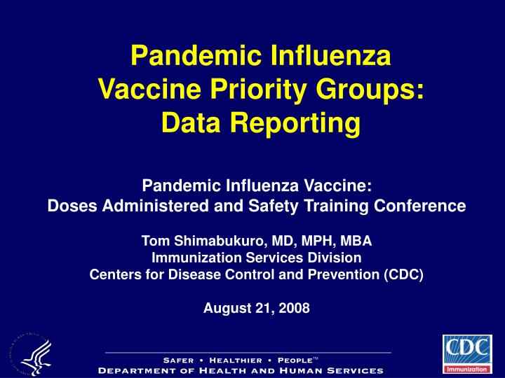 pandemic influenza vaccine priority groups data reporting n.