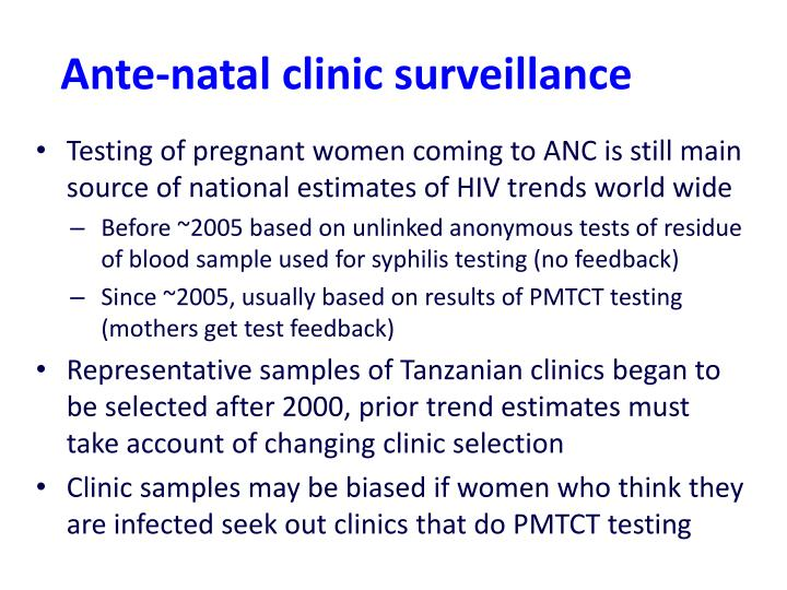 Ante-natal clinic surveillance