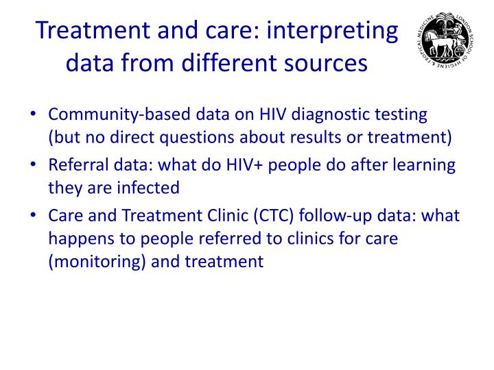 Treatment and care: interpreting data from different sources