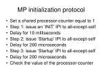 mp initialization protocol