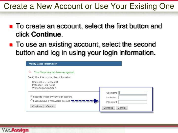 Create a New Account or Use Your Existing One