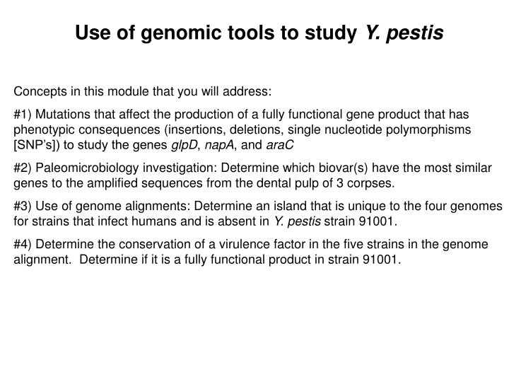 Use of genomic tools to study