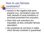 how to use fairness constraints