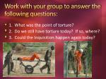work with your group to answer t he following questions