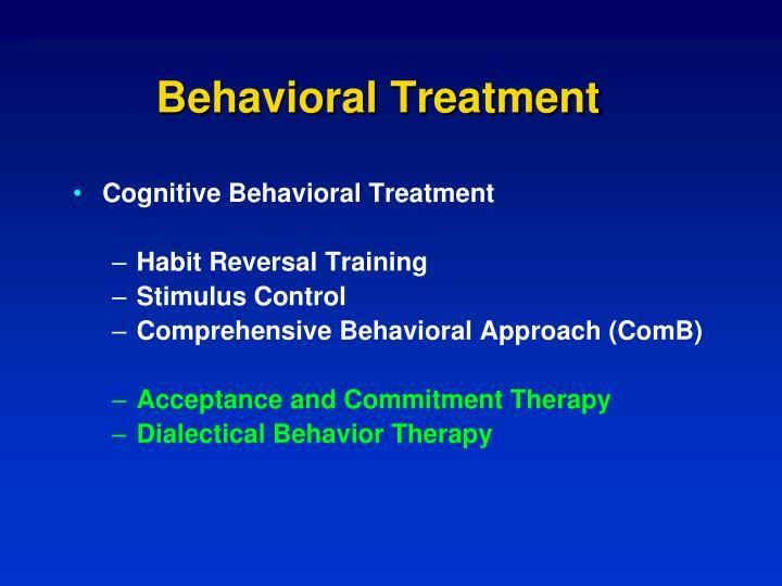 Behavioral Treatment
