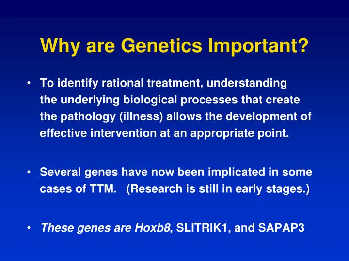 Why are Genetics Important?
