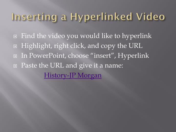 Inserting a hyperlinked video
