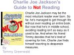 charlie joe jackson s guide to not reading