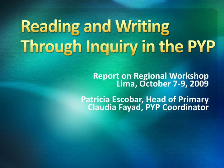 reading and writing through inquiry in the pyp n.