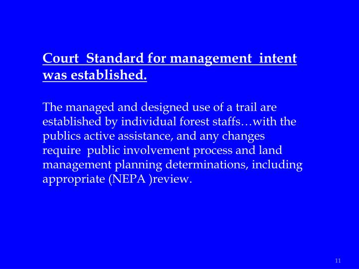 Court  Standard for management  intent