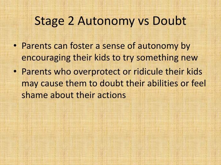 Stage 2 Autonomy vs Doubt