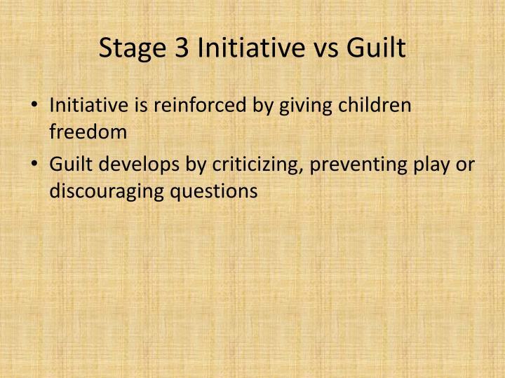 Stage 3 Initiative vs Guilt