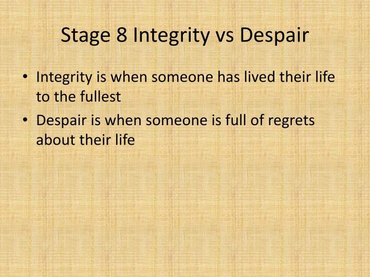 Stage 8 Integrity vs Despair