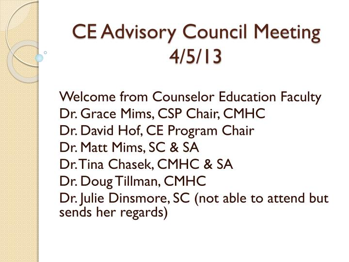 Ce advisory council meeting 4 5 13