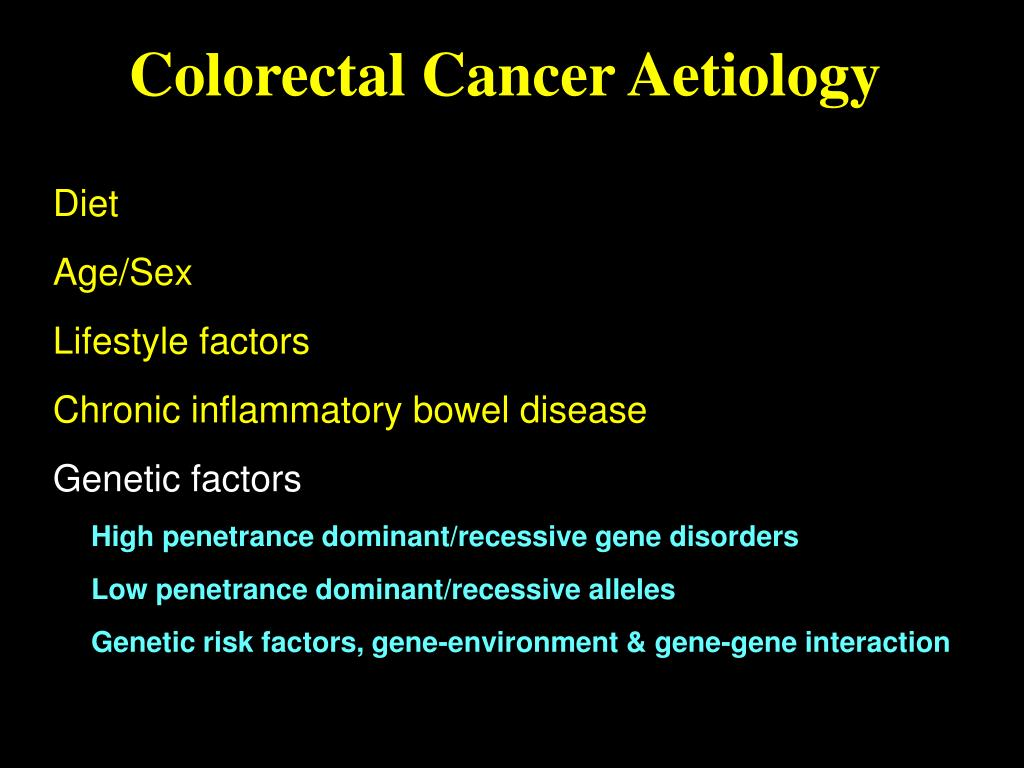 Ppt Familial Risk And Surveillance Of Colon And Rectum Powerpoint Presentation Id 2741822