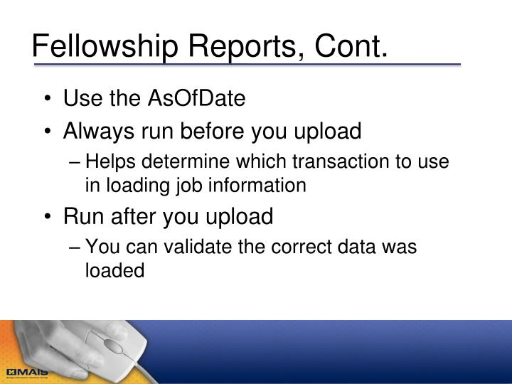 Fellowship Reports, Cont.