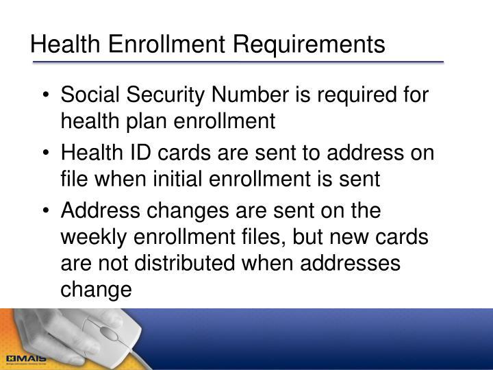 Health Enrollment Requirements