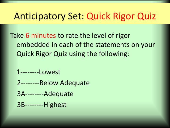 Anticipatory set quick rigor quiz