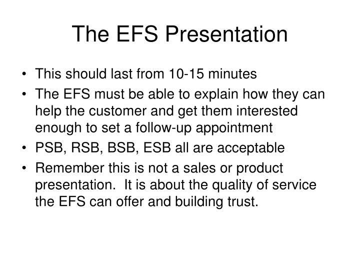 The EFS Presentation