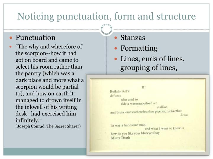 Noticing punctuation, form and structure