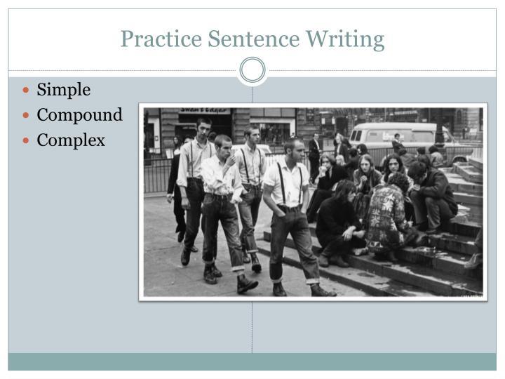 Practice Sentence Writing