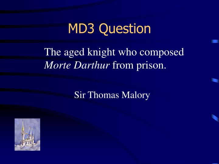 MD3 Question