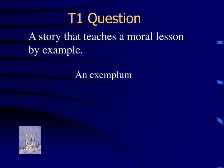 T1 Question