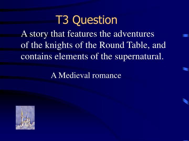 T3 Question