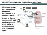 nms vntm cooperation m odel separated flavor