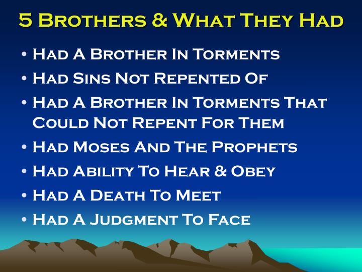 5 brothers what they had