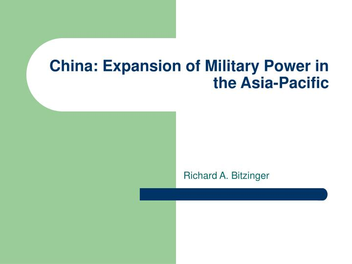 China expansion of military power in the asia pacific