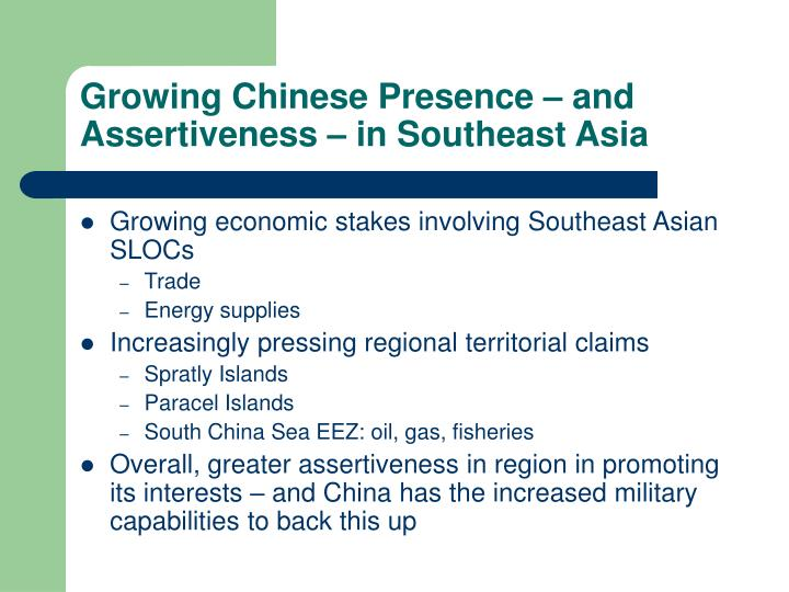 Growing Chinese Presence – and Assertiveness – in Southeast Asia