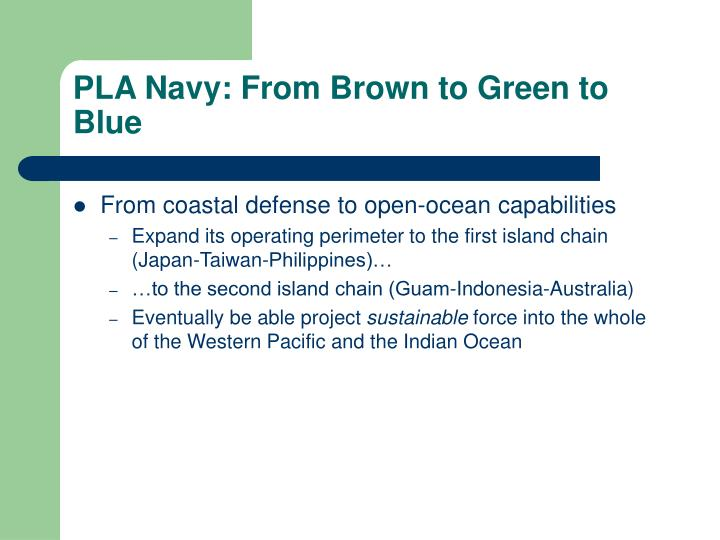 PLA Navy: From Brown to Green to Blue