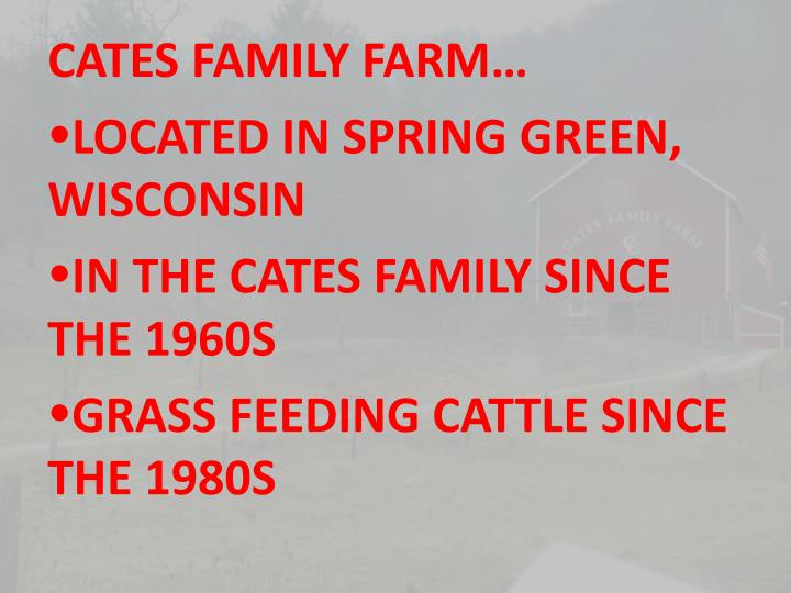 CATES FAMILY FARM…