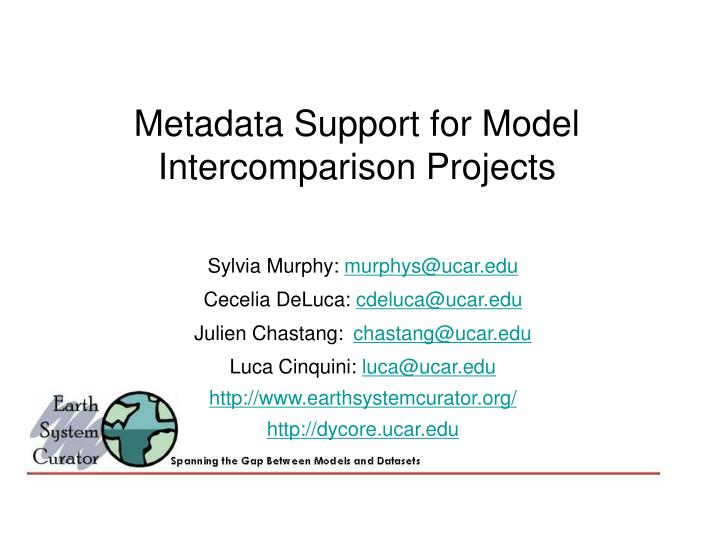 metadata support for model intercomparison projects n.