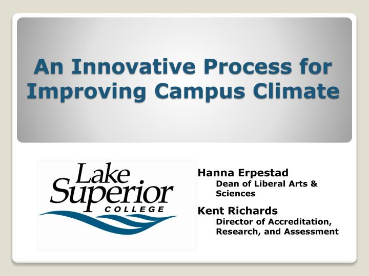 improving campus climate essay Why climate & culture data are important examining the campus climate and culture is an important part of a regular campus-based assessment, especially as.
