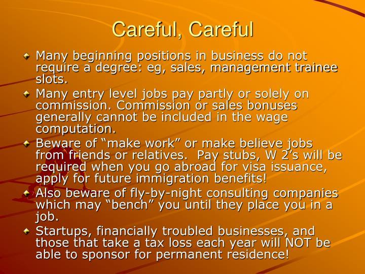Careful, Careful