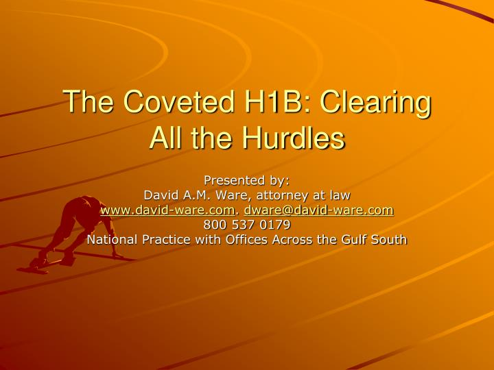 The coveted h1b clearing all the hurdles