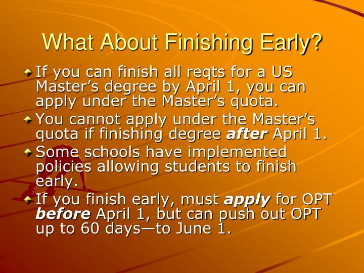 What About Finishing Early?