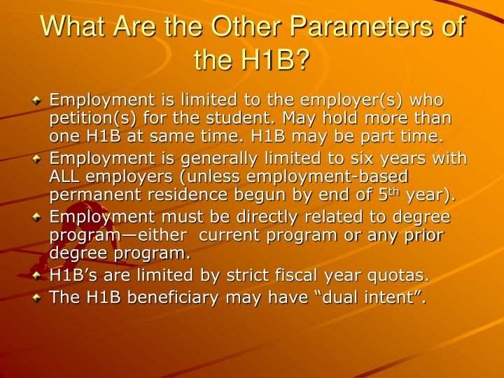 What Are the Other Parameters of the H1B?