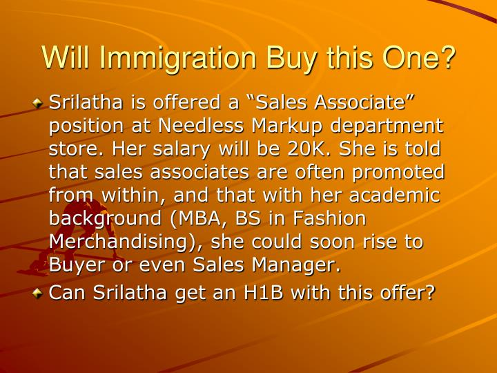 Will Immigration Buy this One?
