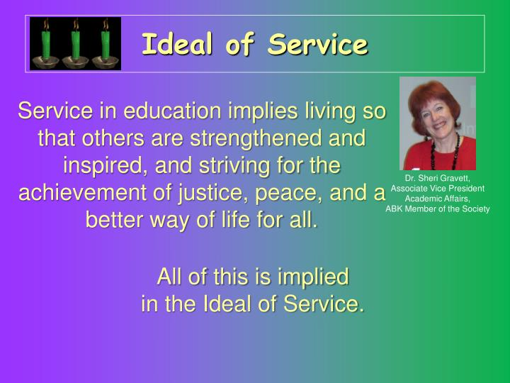 Ideal of Service