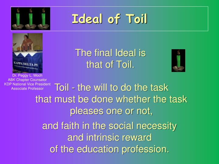 Ideal of Toil
