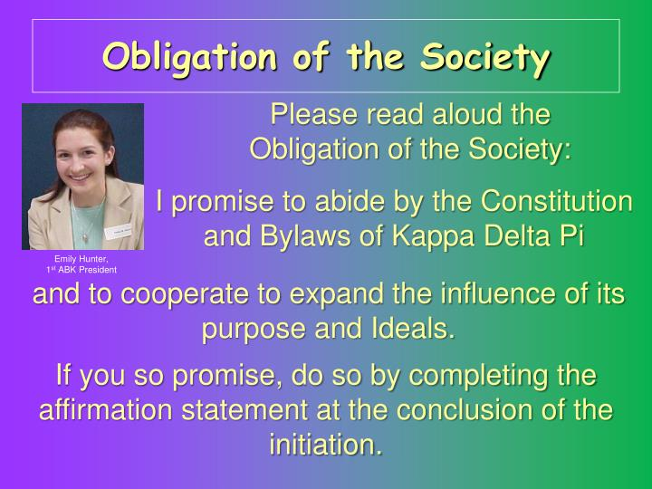 Obligation of the Society